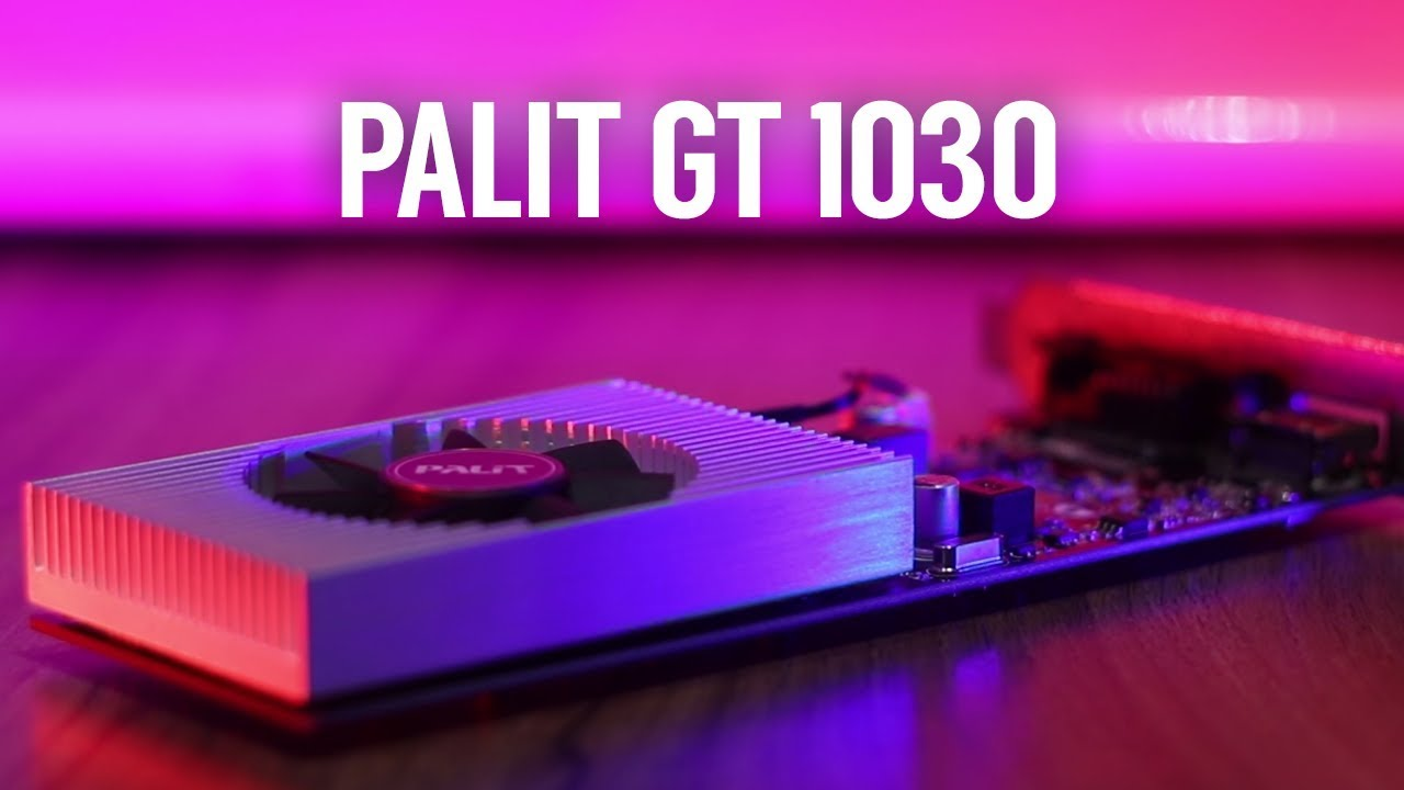 Palit Geforce Gt 1030 Unboxing Review Benchmarks Youtube Asus 2gb Ddr4