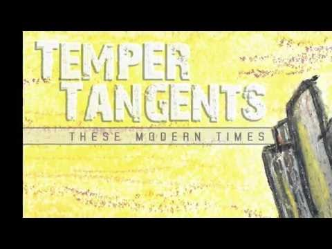 "Temper Tangents ""The Summits & the Peaks"""