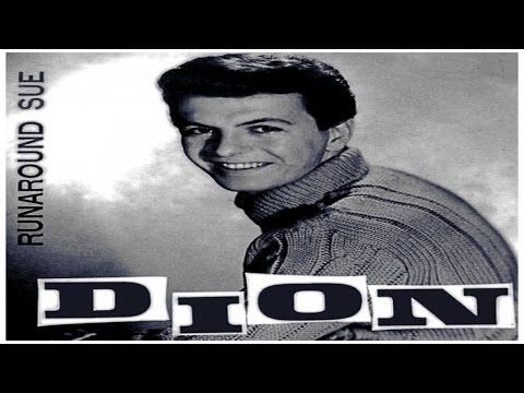 Dion - Runaround Sue - HIGH QUALITY SOUND