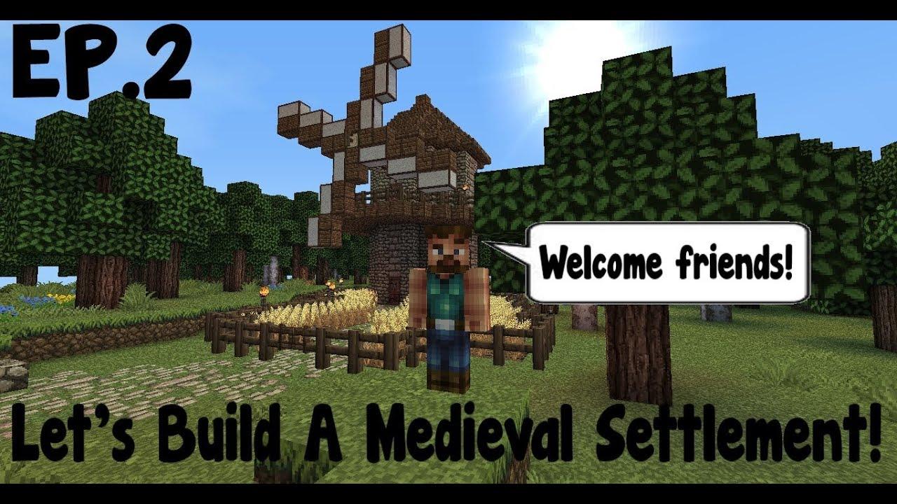 minecraft lets build medieval settlement ep2 farm youtube