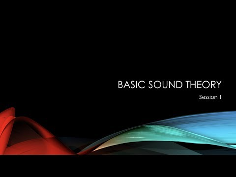 Calvary Christian Church - Audio Training Workshop - Basic Theory