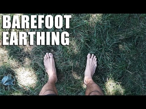 Benefits of Walking Barefoot | What Is Grounding and Earthing