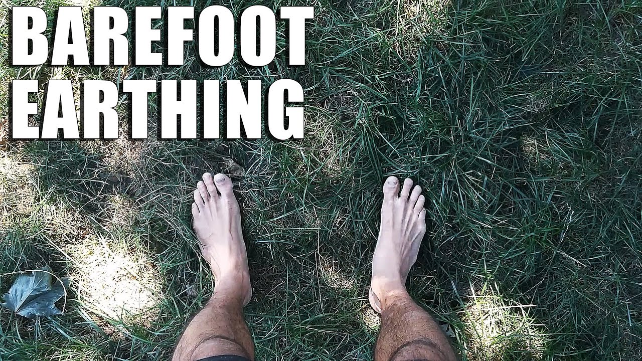 Benefits Of Walking Barefoot Grounding And