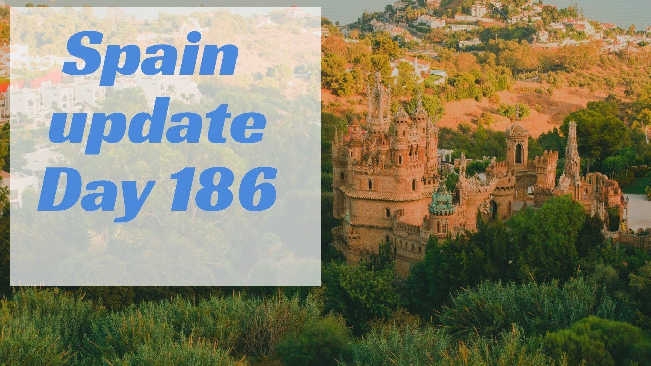 Spain update day 186 - Where's the good news?