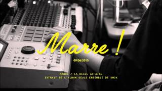 LA BELLE AFFAIRE   Marre   2015 (+ sous titres)