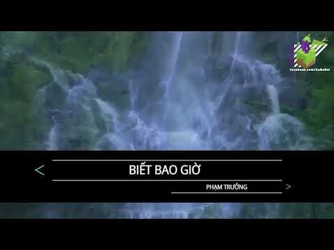Karaoke Beat Gốc Biết Bao Giờ ( OST Sống Còn )- Phạm Trưởng
