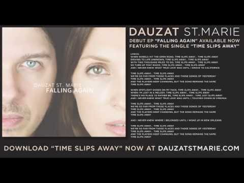 Dauzat St Marie - Time Slips Away   and