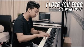 Gambar cover I LOVE YOU 3000 - STEPHANIE POETRI Piano Cover