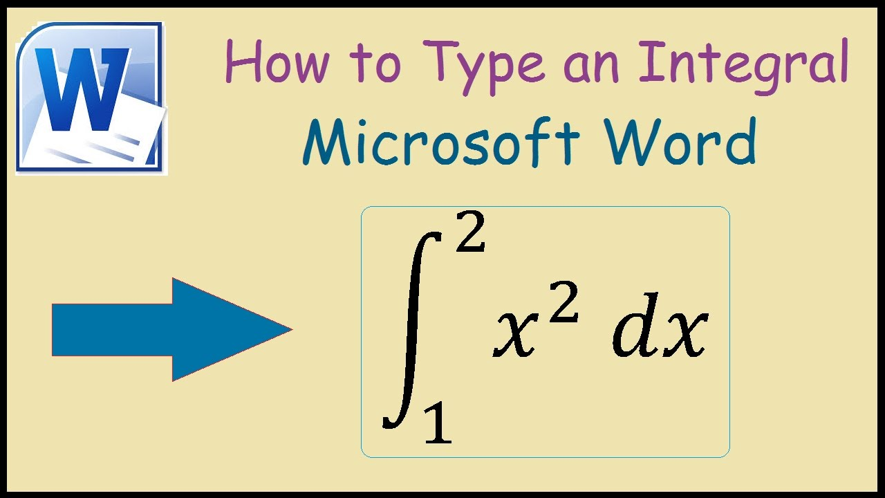 How To Write An Integral In Microsoft Word 2010 Youtube