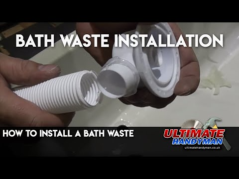 How to install a bath waste