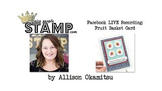 Stampin' Up! Fruit Basket Bundle Card
