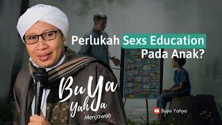 Perlukah Sex Education Pada Anak?   Buya Yahya Menjawab