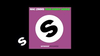 Mac Zimms - Your Horny Horns (Original Mix)