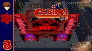 Casino Inc. - 8 - Why