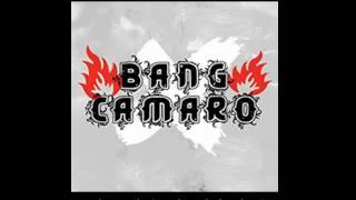 Bang Camaro Push Push Lady Lightning