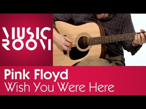 Wish You Were Here - Pink Floyd - Tutorial di chitarra - Music Room