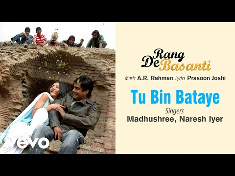 Tu Bin Bataye - Official Audio Song | Rang De...