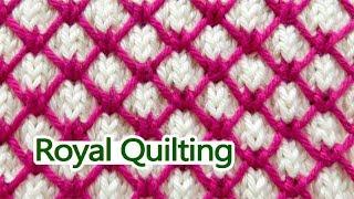 Royal Quilting