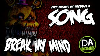 FIVE NIGHTS AT FREDDY S 4 SONG BREAK MY MIND LYRIC VIDEO DAGames