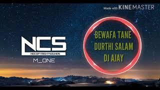 BEWAFA TANE DURTHI SALAM DJ AJAY (ADIWASI MIX) gamit dj
