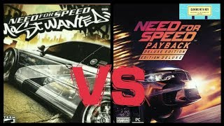 NFS PAYBACK VS NFS:MOST WANTED | GAMING WITH ROY