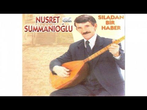 Nusret Sümmanioğlu - Sıladan Haber