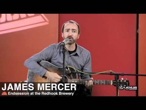 James Mercer - Australia (Endsession)