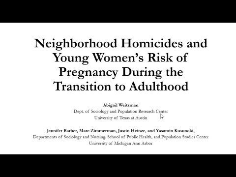 Neighborhood Homicides and Young Women's Risk of Pregnancy During the Transition to Adulthood