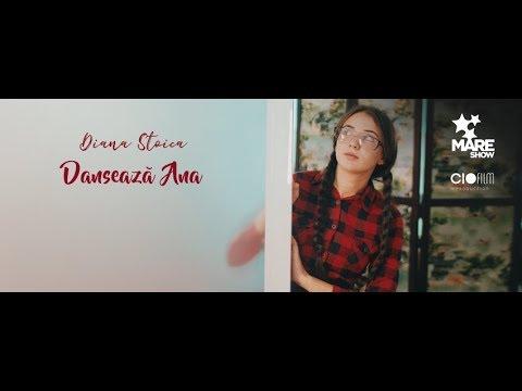 Diana Stoica - Dansează Ana [Official Video]