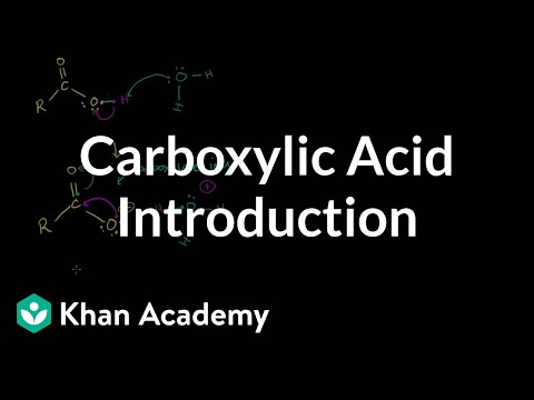 Carboxylic acid introduction | Carboxylic acids and derivatives | Organic chemistry | Khan Academy