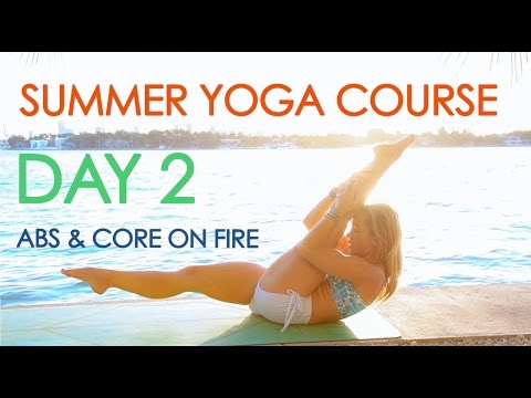 Day 2 Summer Yoga - Abs and Core on Fire