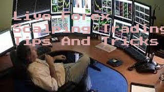 Live Forex Scalping Trading Tips And Tricks