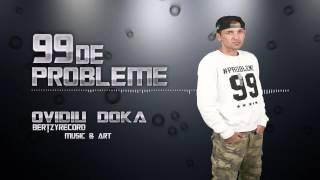 O.Doka - 99 De Probleme (Oficial)