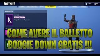 COME FORTUNE IL BALLO BOOGIE DOWN FOR FREE! FORTNITE