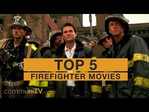 TOP 5: Firefighter Movies