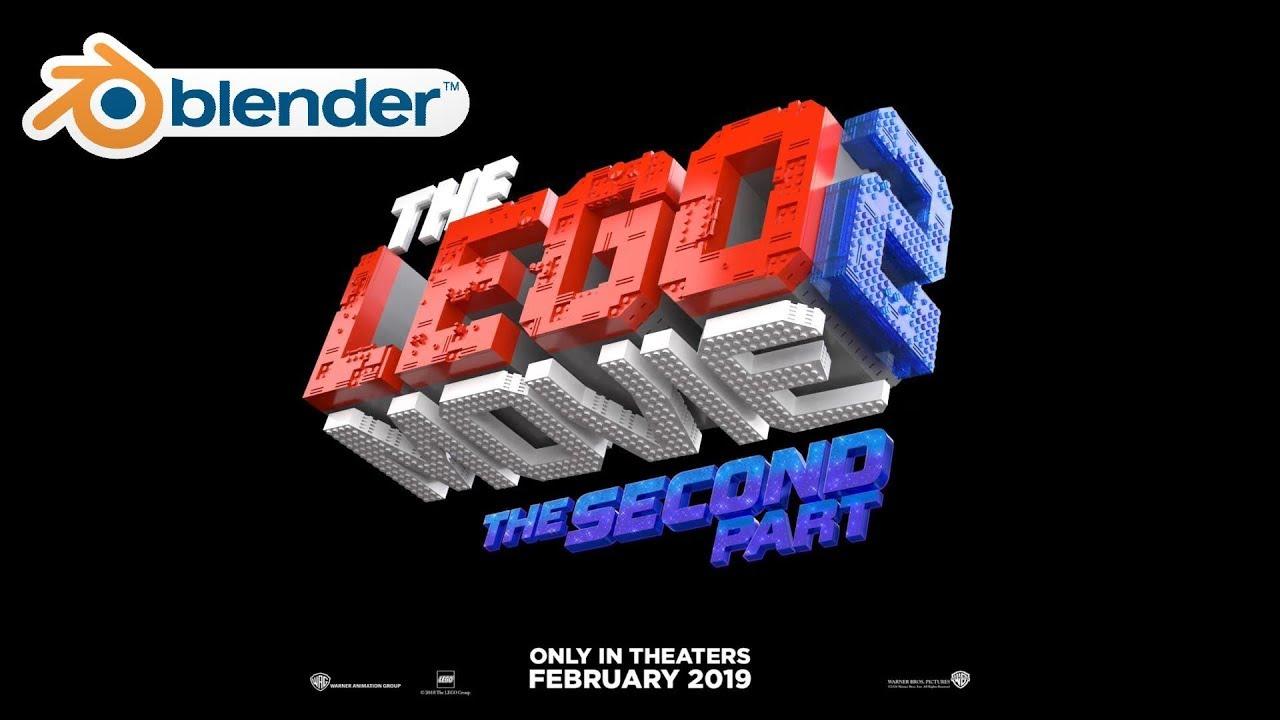 Create The Lego Movie 2 Logo In Blender 3d Youtube