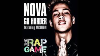 Nova- Go Harder (ft. Mishon)