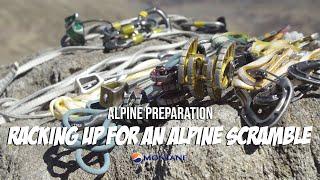 Alpine Preparation - Racking up for an Alpine Scramble