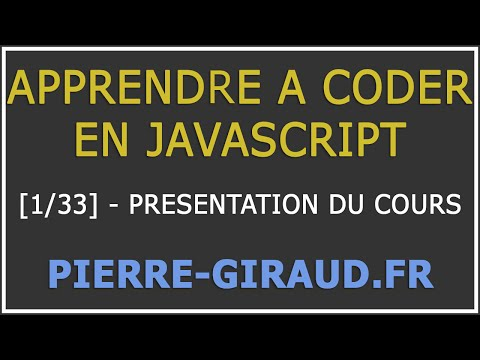 [Tutoriel Complet] Apprendre à coder en JavaScript [Cours 1/33] : Introduction