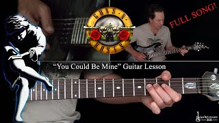 You Could Be Mine Guitar Lesson (Full Song) - Guns N' Roses