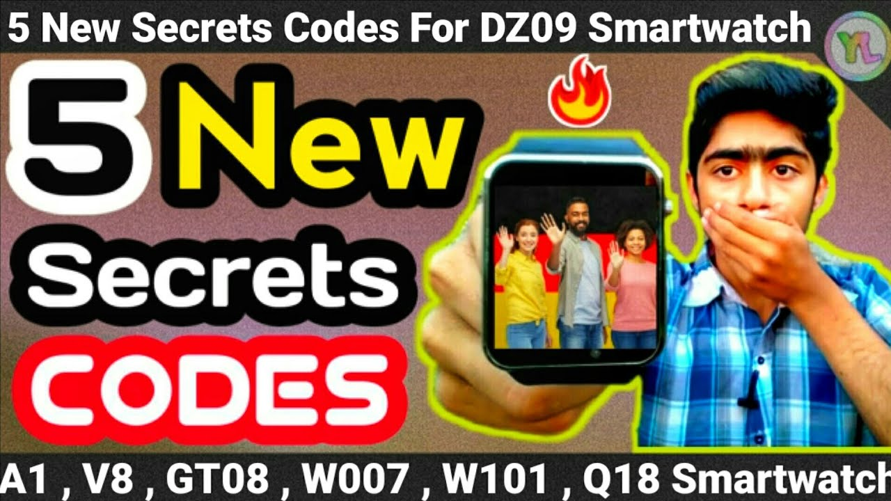 5 New Secrets Codes For DZ09 Smartwatch | 5 New Codes For V8 , A1 , GT08  Smartwatch | You Look