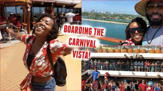BOARDING THE CARNIVAL VISTA! | Cruise Vlog Day 1