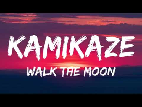 WALK THE MOON - Kamikaze {hour version}