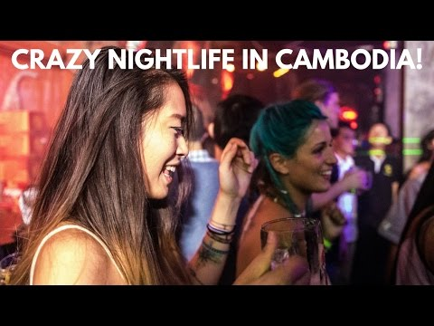 SIEM REAP HAS THE BEST NIGHTLIFE IN SOUTH EAST ASIA: CAMBODIA ADVENTURES