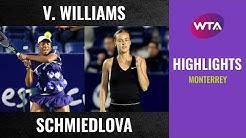 Venus Williams vs. Anna Karolina Schmiedlova   2020 Monterrey First Round   WTA Highlights