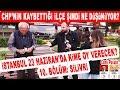 CHP'nin Kaybettiği Silivri Bu Kez Kime Oy Verecek? İstanbul Seçim Anketi 10. Bölüm: Silivri