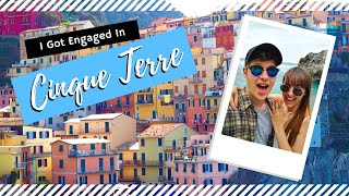 ITALY || Cinque Terre & Levanto (Where I Got Engaged!) || Travel Vlog
