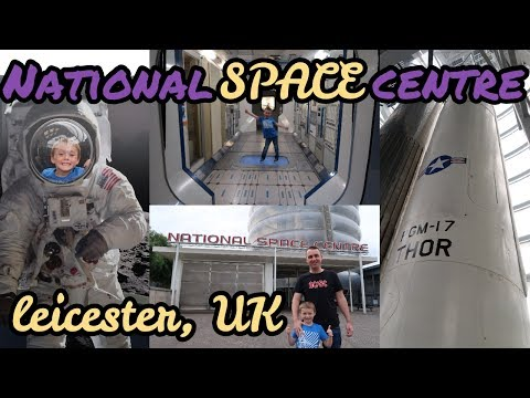 National Space Centre - Leicester, UK - Family Vlog!