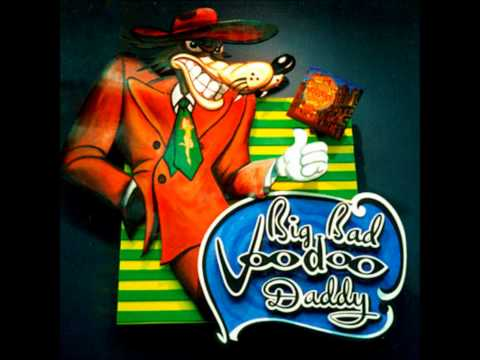 Big Bad Voodoo Daddy - You Know You Wrong