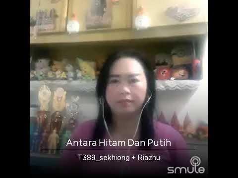 Download Antara hitam &putih duet ama koko sekhiong Lam